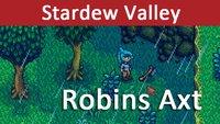 Stardew Valley: Robin's Lost Axe (Fundort) – Hier findet ihr die Axt