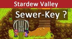Stardew Valley: Sewer-Key – So bekommt ihr den Schlüssel zur Kanalisation / Abwasserkanal