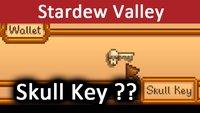 Stardew Valley: Skull Key – Wie bekommen? Wo benutzen? (Schlüssel)