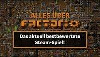Das bestbewertete Steam-Spiel: Alles, was ihr zu Factorio wissen müsst