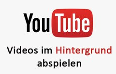 Android & iOS: YouTube-Videos...