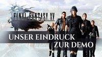 Final Fantasy 15: Unser Eindruck zur offiziellen Demo-Version