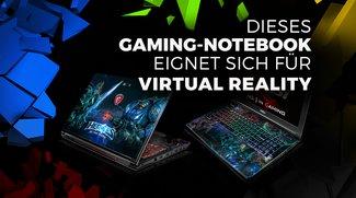Virtual Reality für unterwegs: Dieses Gaming-Notebook ersetzt den High-End-PC