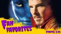 Avatar-Fortsetzungen ohne Ende, erster Dr. Strange Trailer & brisante Beichten - Fan Favorites 2.3