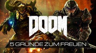 5 Gründe, warum wir uns auf das neue Doom freuen