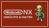 Nintendo NX: Gerüchte und Fakten in der Übersicht