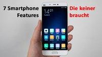 7 Smartphone-Features, die keiner wirklich braucht