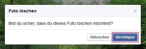 Facebook Foto löschen Bestätigen