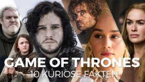 10 kuriose Fakten über Game of Thrones