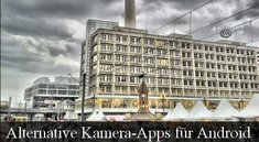 HDR-Bilder: 3 alternative Kamera-Apps für Android