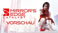 Mirror's Edge Catalyst in der Beta-Vorschau