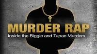 Murder Rap - Inside the Biggie & Tupac Murders: TV-Doku in Deutschland sehen