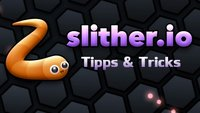 Slither.io: Tipps, Tricks und Cheats für Android, iOS und PC