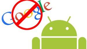 Endlich frei: So könnt ihr Android ohne Google einrichten und nutzen
