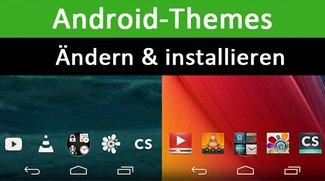 Android-Themes ändern und installieren – so gehts