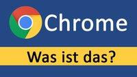 Was ist Google Chrome? – Na das hier!