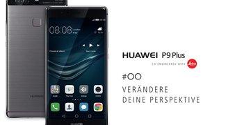 """Huawei P9 Plus vorgestellt: Hands-On-Videos zum Edel-Phablet mit Leica-Kamera, 4 GB RAM und """"Press Touch"""""""