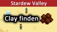 Stardew Valley: Clay finden – So bekommt ihr viel Ton