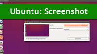 Ubuntu: Screenshot erstellen (Tastenkombination)