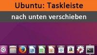Ubuntu: Taskleiste nach unten verschieben (Unity-Launcher) – So geht's