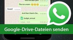 WhatsApp: Dateien aus Google Drive senden – Anleitung