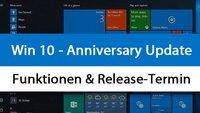 Windows 10: Anniversary Update – Funktionen und Release-Termin