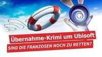 Vivendi macht Ernst: Der Übernahme-Krimi um Ubisoft geht weiter