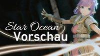 Star Ocean 5 in der Vorschau: Uncanny Valley oder doch eine echte Schönheit?