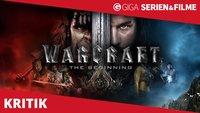 Warcraft The Beginning - Filmkritik: Von wegen Fantasy-Fail des Jahres!