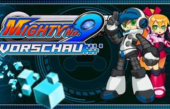 Mighty No. 9 in der Vorschau:...
