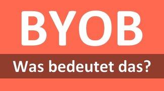 """Abkürzung """"BYOB"""": Bedeutung und Übersetzung"""