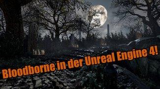 Bloodborne: Der Jägertraum sieht in der Unreal Engine 4 noch besser aus