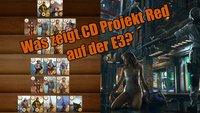 Cyberpunk 2077: Kein Auftritt auf der E3 – dafür vielleicht eine Gwint-App?