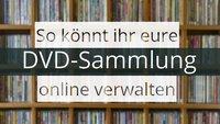 DVD- und Blu-ray-Sammlung verwalten: So behaltet ihr die Übersicht über eure Filme