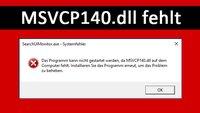 MSVCP140.dll oder VCRUNTIME140.dll fehlt – So behebt ihr den Fehler