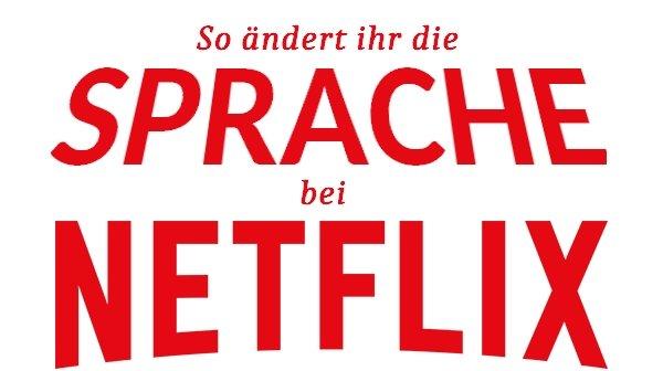 Netflix Sprache aendern Titelbild