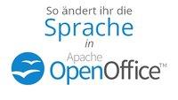 OpenOffice: Sprache der Rechtschreibprüfung und Menüs ändern