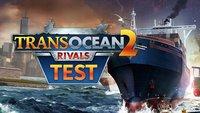 TransOcean 2 im Test: Wie ich zum Herrscher über die sieben Weltmeere wurde
