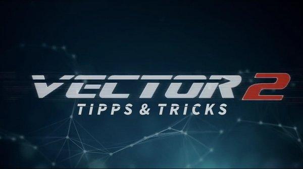 Vector 2: Tipps, Tricks & Cheats für Android