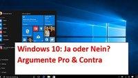 Windows 10 - Ja oder nein 2016: Umsteigen oder warten?