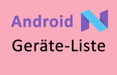 Android N: Geräte-Liste –...