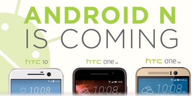 Android N für HTC 10, One M9 und One A9 angekündigt