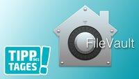 Tipp: Mac-Festplatte ganz einfach verschlüsseln mit FileVault