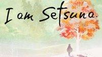 I am Setsuna