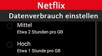 Netflix: Datenverbrauch einstellen – so geht's für Smartphone und PC
