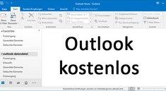 Outlook kostenlos nutzen – Wie geht das?