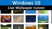 Windows 10: Live-Wallpaper nutzen – so geht's