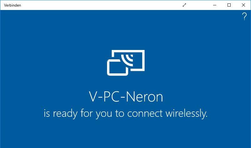 Windows 10: Die drahtlose Miracast-Verbindung steht bereit.