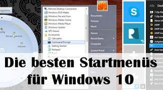 Windows 10 Startmenü: Die 3 besten Alternativen
