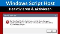 Windows Script Host deaktivieren / aktivieren – Anleitung